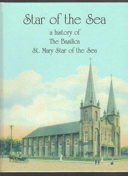 Star of the Sea: A History of: Bernreuter, Bob J.
