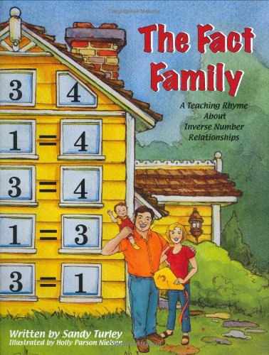 The Fact Family: A Teaching Rhyme About Inverse Number Relationships (BUNDLE PACK): Sandy Turley