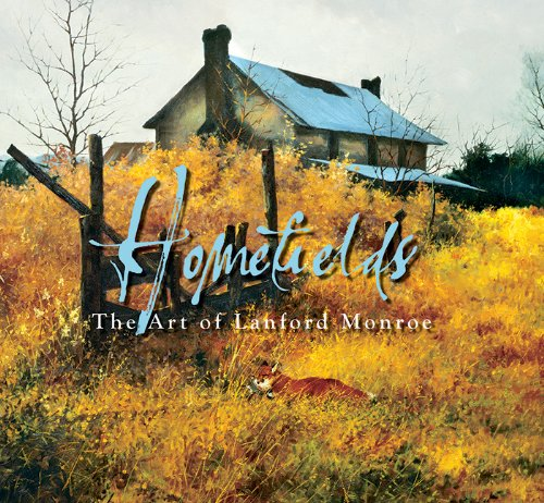 9780977855124: Homefields: The Art of Lanford Monroe