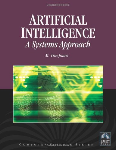 9780977858231: Artificial Intelligence: A Systems Approach (w/CDROM)(Computer Science) (Engineering)(AI)