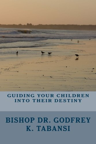 9780977861019: Guiding Your Children Into Their Destiny