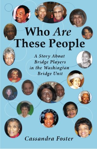 9780977864126: Who Are These People: A Story about Bridge Players in the Washington Bridge Unit