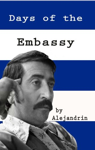 Days of the Embassy: Alejandrin