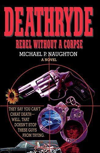 9780977866908: Deathryde: Rebel Without a Corpse