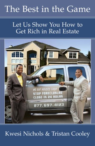 9780977867509: The Best In The Game: Let Us Show You How to Get Rich in Real Estate