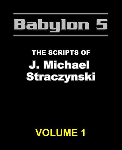 9780977868209: The Babylon 5 Scripts of J. Michael Straczynski, Vol. 1
