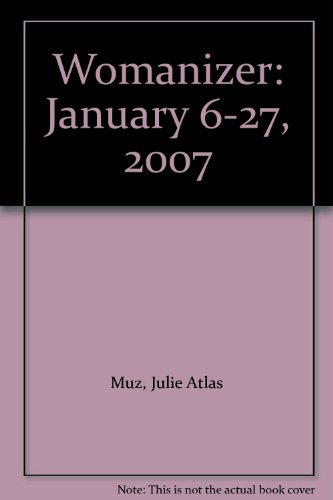 9780977868612: Womanizer: January 6-27, 2007