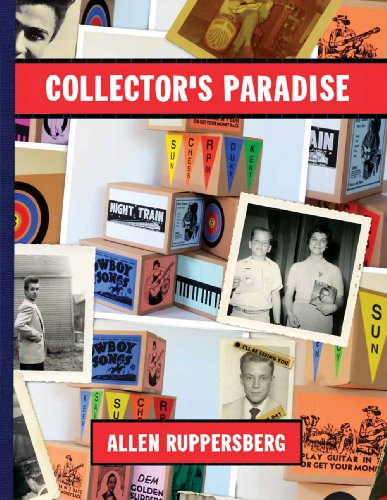 9780977869657: Allen Ruppersberg: Collector's Paradise: No Time Left to Start Again, The B and D of R 'n' R