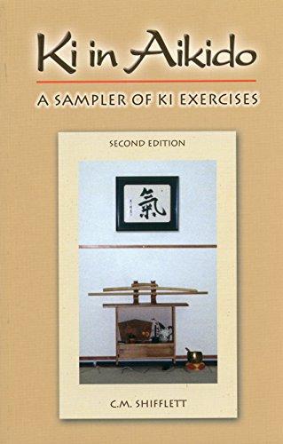 9780977870219: Ki in Aikido, Second Edition: A Sampler of Ki Exercises