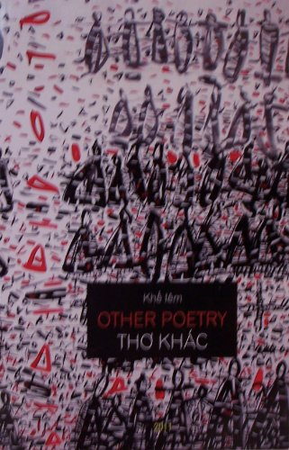Other poetry / Tho Khac a bilingual edition / An Ban Song Ngu. Translator J. Do Vinh; ...