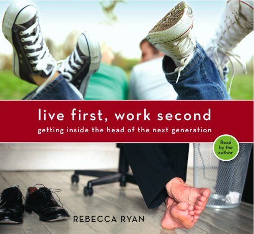 9780977874620: Live First, Work Second
