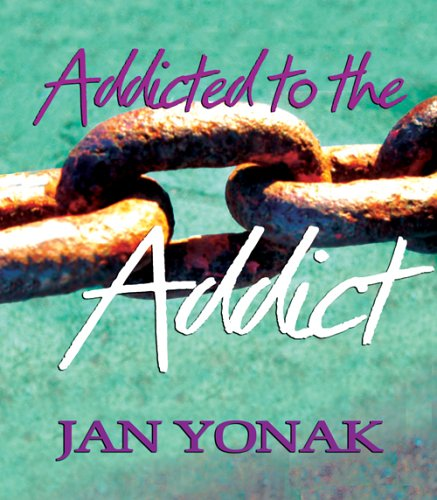 Addicted To The Addict: Yonak, Jan
