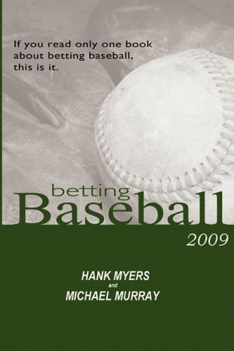 9780977878710: Betting Baseball 2009