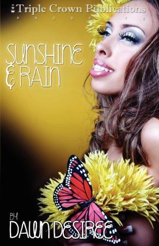 9780977880485: Sunshine & Rain (Triple Crown Publications Presents)