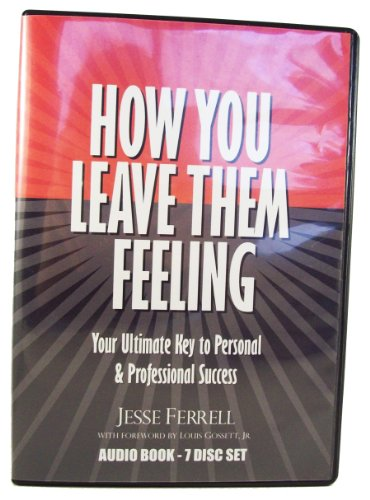 9780977881017: How You Leave Them Feeling