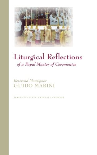 9780977884650: Liturgical Reflections of a Papal Master of Ceremonies