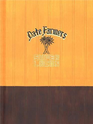 DATE FARMERS SUPER LOCOS: Farmers, Date &