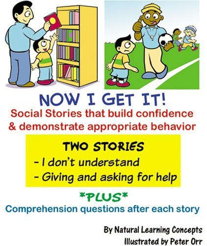 9780977886685: Social Story - I Don't Understand and Giving & Getting Help (Now I Get it! Social Stories)