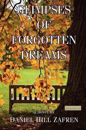 Glimpses of Forgotten Dreams: Zafren, Daniel Hill