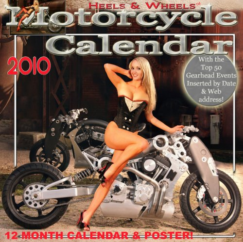 9780977891887: Heels & Wheels Motorcycle 2010 Wall Calendar