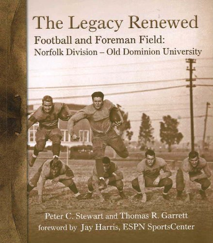 The Legacy Renewed Football and Foreman Field: Peter C. Stewart,