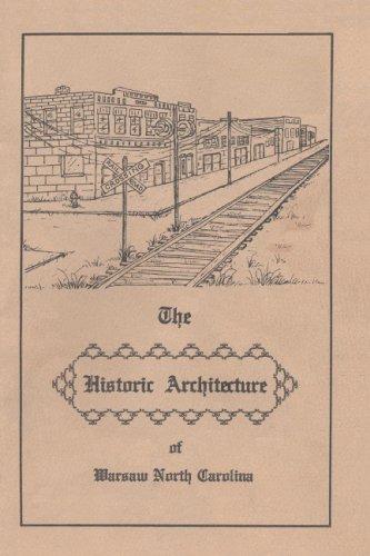 9780977894826: The Historic Architecture of Warsaw North Carolina