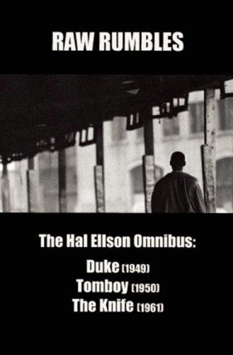 9780977895236: Raw Rumbles: The Hal Ellson Omnibus: Duke (1949), Tomboy (1950), the Knife (1961)