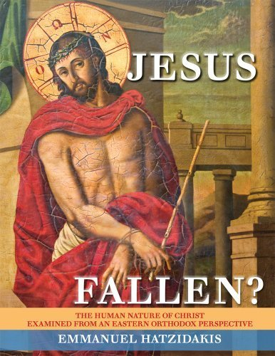 9780977897056: Jesus: Fallen? The Human Nature of Christ Examined from an Eastern Orthodox Perspective