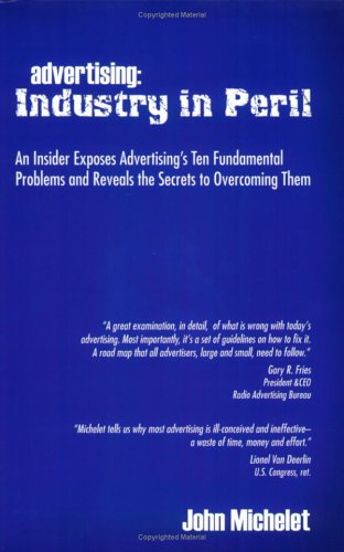 Advertising: Industry in Peril: John Michelet