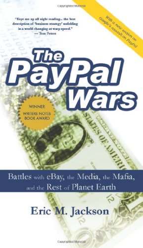 9780977898435: The PayPal Wars: Battles with eBay, the Media, the Mafia, and the Rest of the Planet Earth