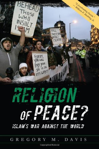 9780977898442: Religion of Peace?: Islam's War Against the World