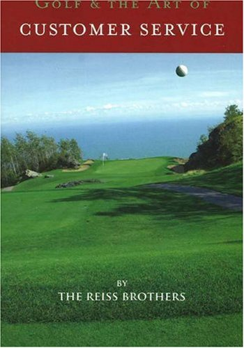 9780977900190: Golf and the Art of Customer Service