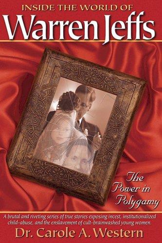 9780977903993: Inside the World of Warren Jeffs: The Power of Polygamy