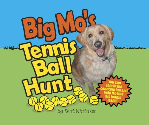 9780977905386: Big Mo's Tennis Ball Hunt