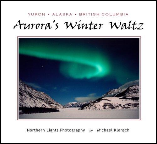 9780977907007: Title: Auroras Winter Waltz Northern Lights Photography