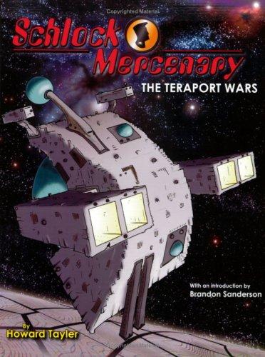9780977907410: Schlock Mercenary: The Teraport Wars