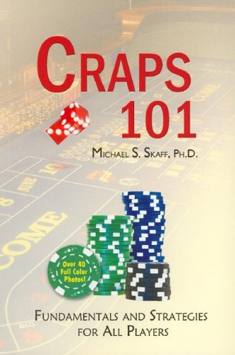 9780977908905: Craps 101: Fundamentals and Strategies for All Players