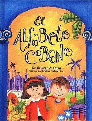 9780977912407: Title: El Alfabeto cubano Spanish Edition