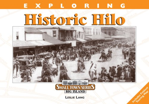 Exploring Historic Hilo (Small Town Series): Leslie Lang