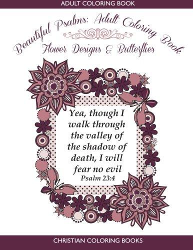 9780977914944: Beautiful Psalms: Adult Coloring Book: Flower Designs & Butterflies