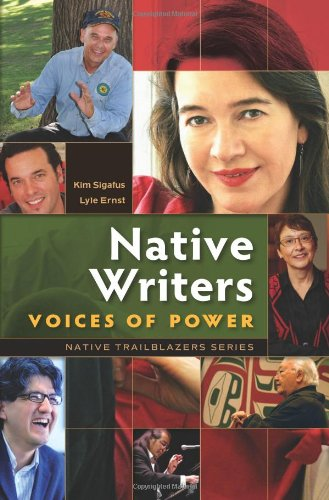 9780977918386: Native Writers: Voices of Power (Native Trailblazers)