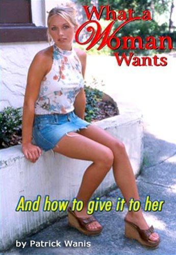 What a Woman Wants: Patrick Wanis