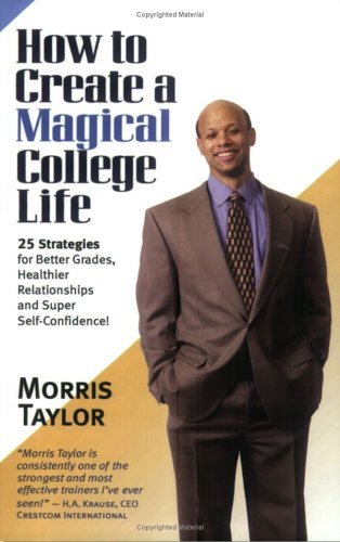9780977921904: How to Create a Magical College Life