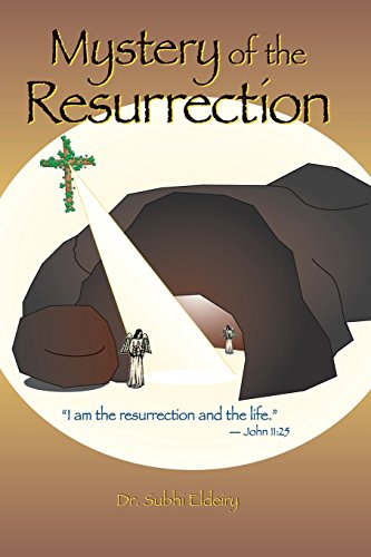 MYSTERY OF THE RESURRECTION: Subhi Eldeiry