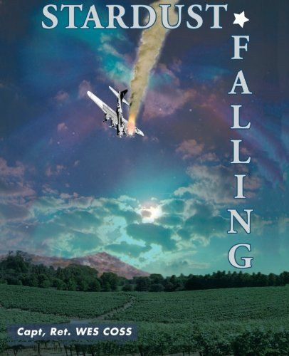 Stardust Falling: Coss, Capt, Ret. Wes (signed)