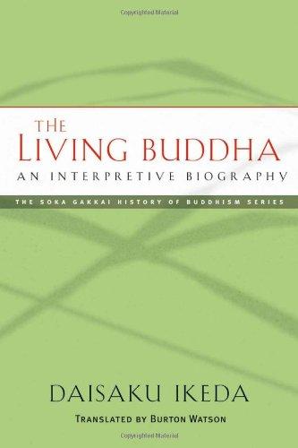 9780977924523: The Living Buddha: An Interpretive Biography (Soka Gakkai History of Buddhism)