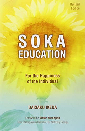 9780977924554: Soka Education: For the Happiness of the Individual
