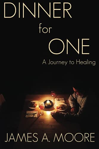 Dinner for One: A Journey to Healing