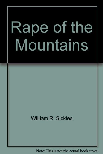 9780977930302: Rape of the Mountains