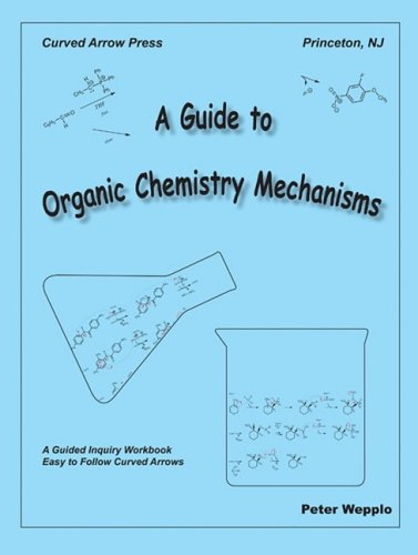 9780977931309: A Guide to Organic Chemistry Mechanisms